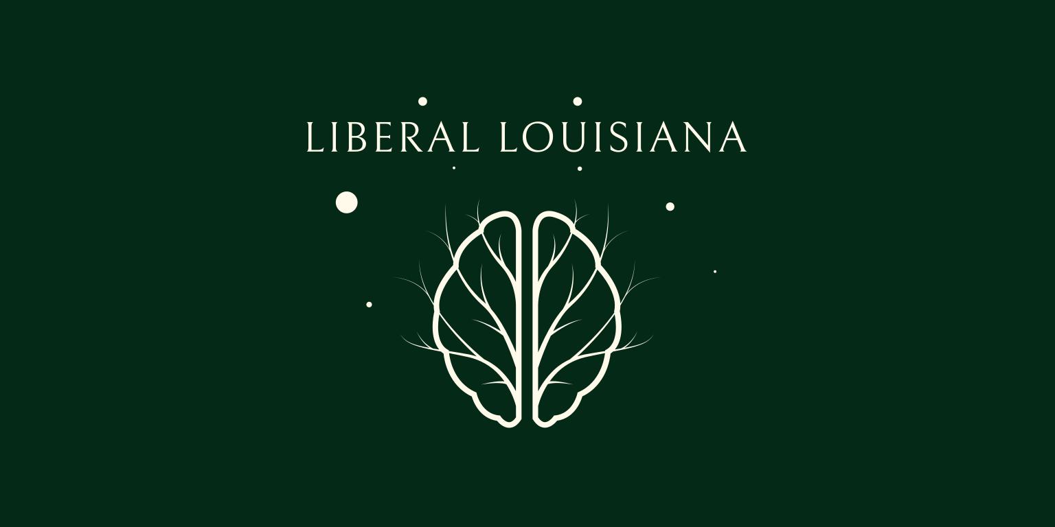 Liberal Louisiana